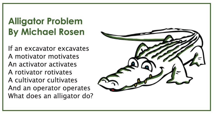Alligator Problem By Michael Rosen Bath Knight Blog
