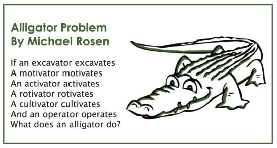 alligator problem by Michael Rosen childrens poem